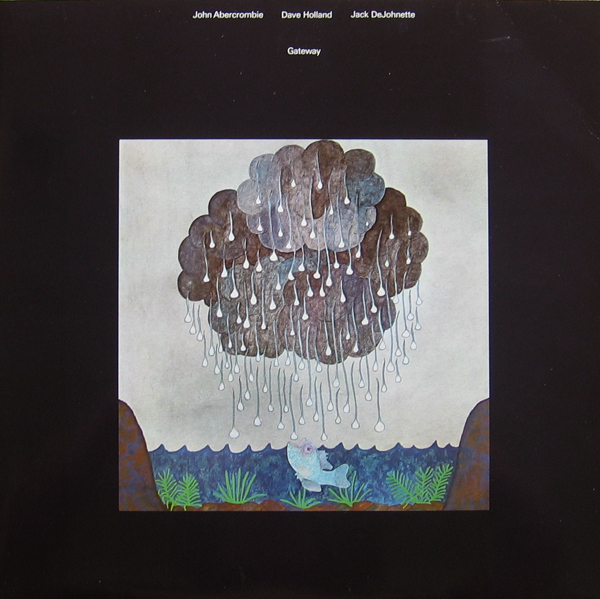 JOHN ABERCROMBIE - Gateway (with Dave Holland & Jack DeJohnette) cover