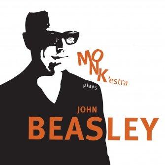 JOHN BEASLEY - MONK'estra Plays John Beasley cover