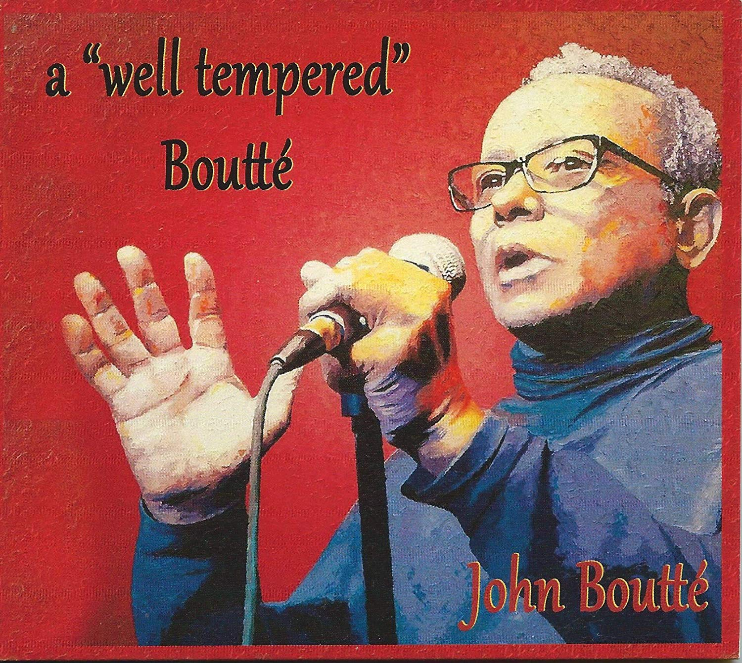 JOHN BOUTTÉ - A Well Tempered Boutte cover