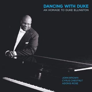 JOHN BROWN Dancing with Duke: An Homage to Duke Ellington ...