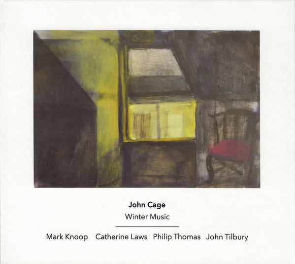 JOHN CAGE - John Cage - Mark Knoop,Catherine Laws,Philip Thomas , John Tilbury ‎: Winter Music cover