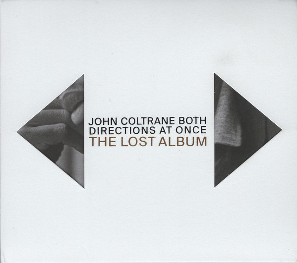 JOHN COLTRANE - Both Directions at Once : The Lost Album cover