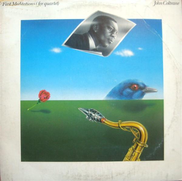 JOHN COLTRANE - First Meditations (for quartet) cover