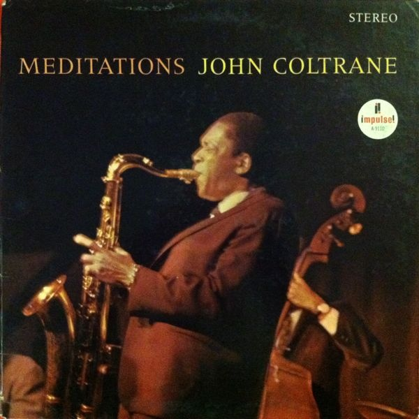 JOHN COLTRANE - Meditations cover