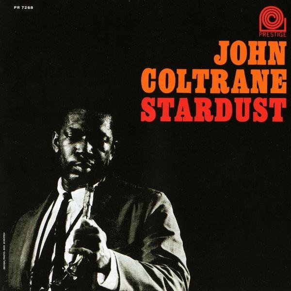JOHN COLTRANE Stardust reviews