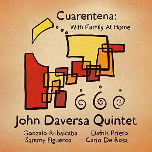 JOHN DAVERSA - Cuarentena : With Family at Home cover