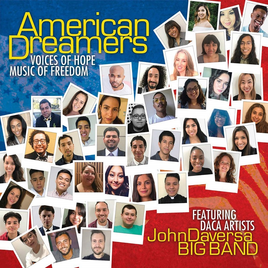 JOHN DAVERSA - John Daversa Big Band : American Dreamers (Voices of Hope, Music of Freedom) cover
