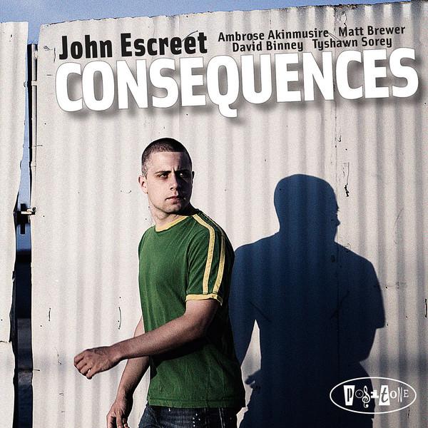 JOHN ESCREET - Consequences cover