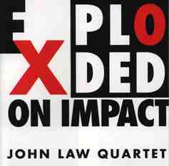 JOHN LAW (PIANO) - Exploded On Impact cover