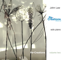JOHN LAW (PIANO) - Re-Creations Volume 2 cover
