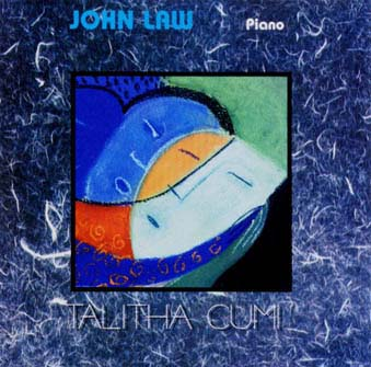 JOHN LAW (PIANO) - Talitha Cumi cover