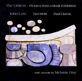 JOHN LAW (PIANO) - The Onliest - Pictures At A Monk Exhibition cover
