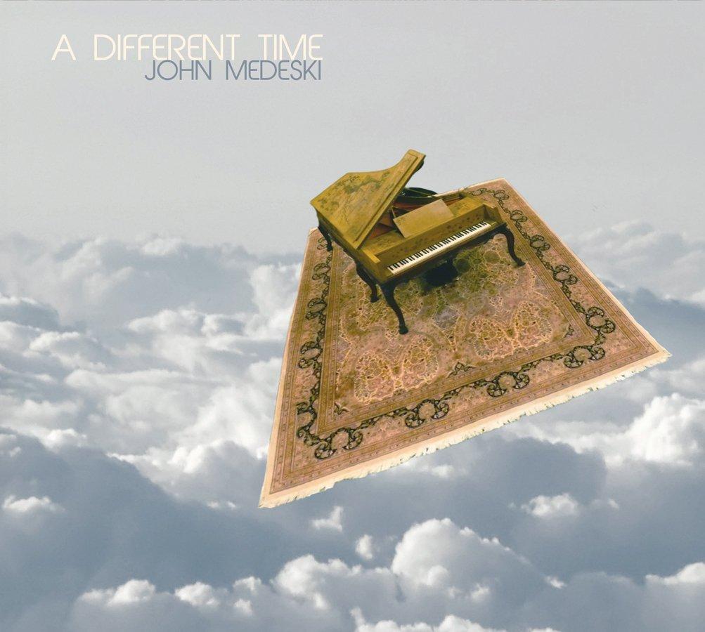 JOHN MEDESKI - A Different Time cover