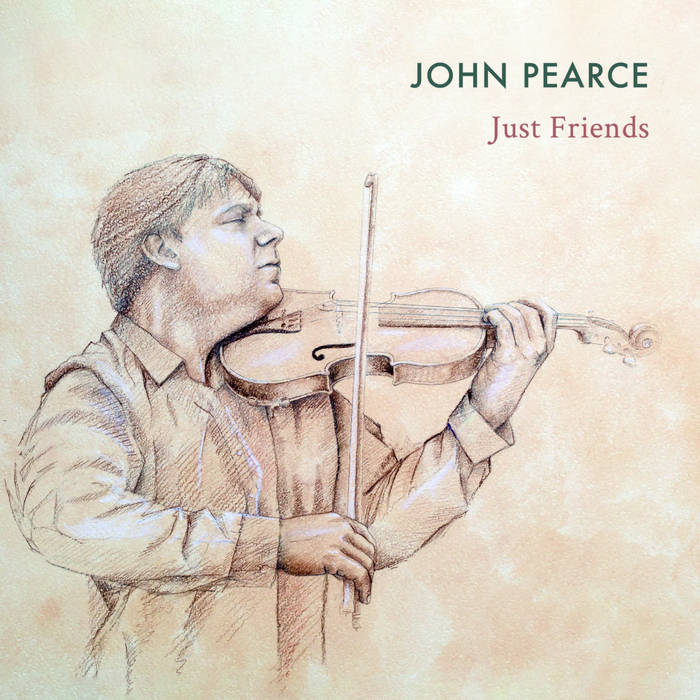 JOHN PEARCE - Just Friends cover