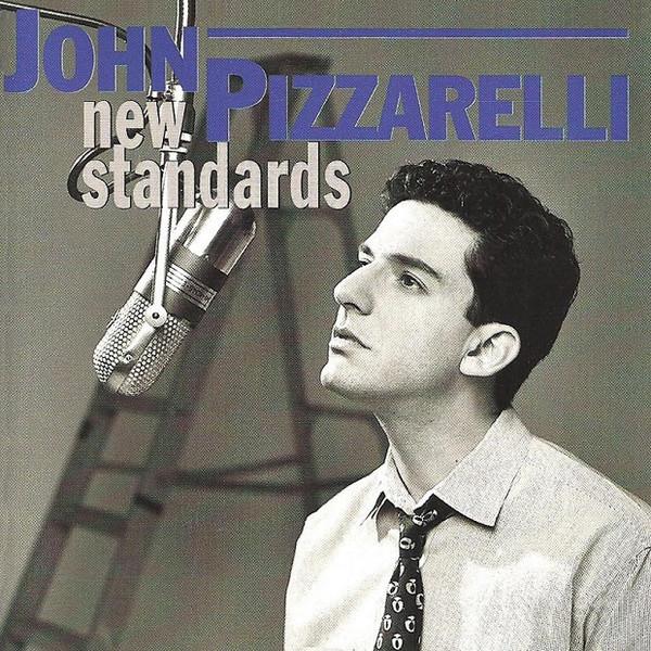 JOHN PIZZARELLI - New Standards cover