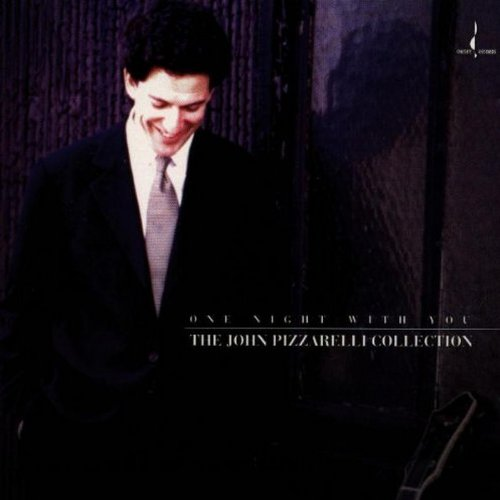 JOHN PIZZARELLI - One Night With You: The John Pizzarelli Collection cover