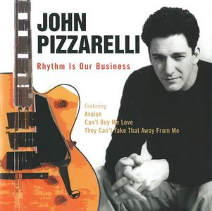 JOHN PIZZARELLI - Rhythm Is Our Business cover