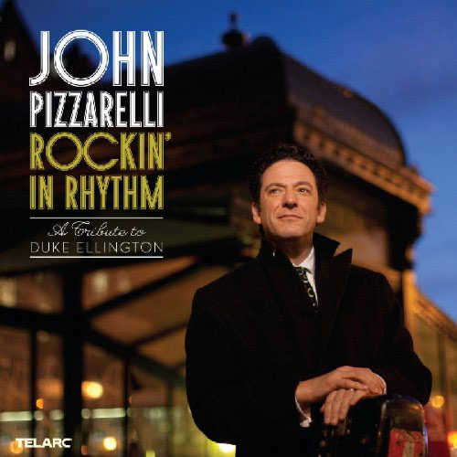 JOHN PIZZARELLI - Rockin' In Rhythm: A Duke Ellington Tribute cover