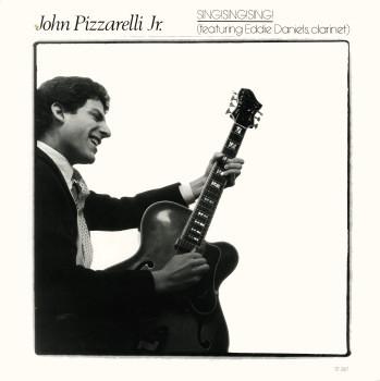 JOHN PIZZARELLI - Sing! Sing! Sing! cover