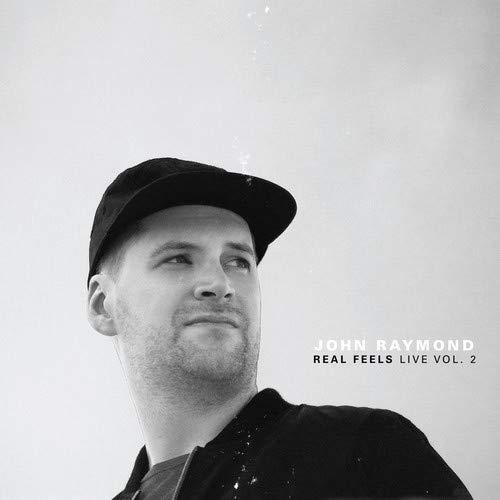 JOHN RAYMOND - Real Feels : Live Vol. 2 cover