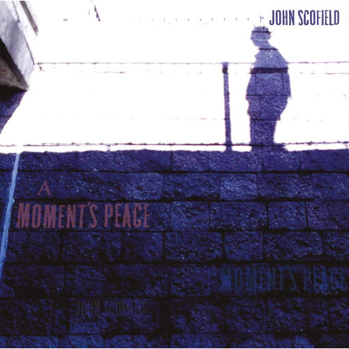 JOHN SCOFIELD - A Moment's Peace cover