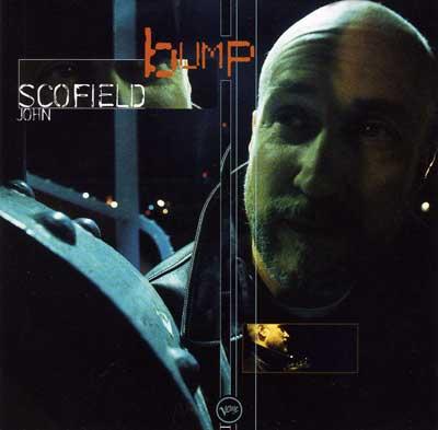 JOHN SCOFIELD - Bump cover