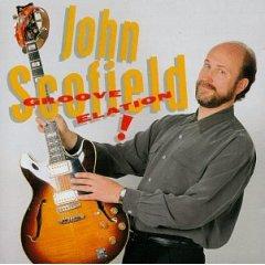 JOHN SCOFIELD - Groove Elation! cover