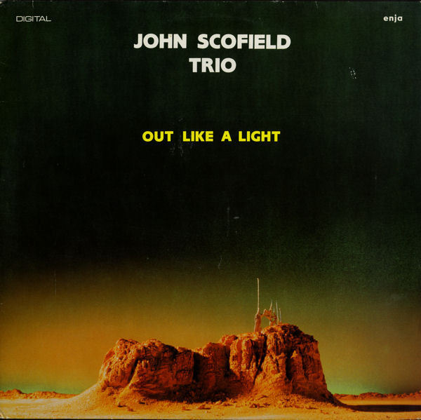 JOHN SCOFIELD - Out Like A Light cover