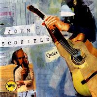 JOHN SCOFIELD - Quiet cover
