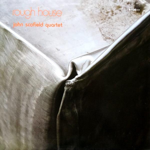 JOHN SCOFIELD - Rough House cover