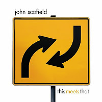 JOHN SCOFIELD - This Meets That cover