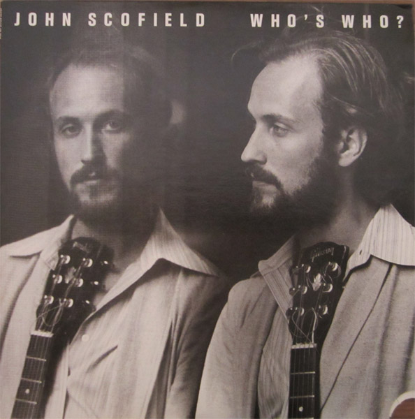 JOHN SCOFIELD - Who's Who? cover