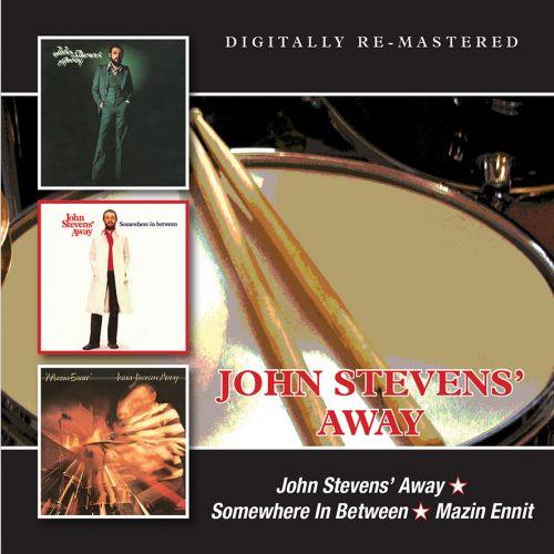 JOHN STEVENS - John Stevens' Away / Somewhere In Between / Mazin Ennit cover