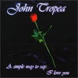 JOHN TROPEA - A Simple Way To Say