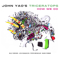 JOHN YAO - John Yaos Triceratops : How We Do cover