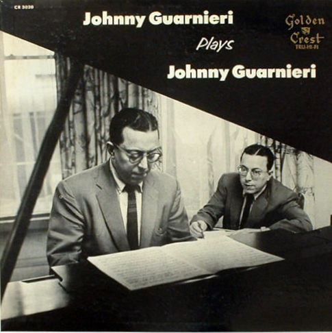 JOHNNY GUARNIERI - Johnny Guarnieri Plays Johnny Guarnieri cover
