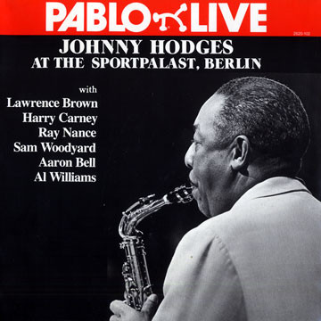 JOHNNY HODGES - At The Sportpalast, Berlin cover