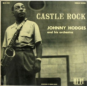 JOHNNY HODGES - Castle Rock cover