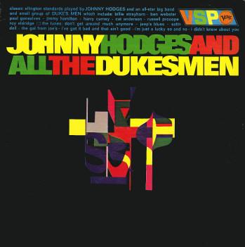 JOHNNY HODGES - Johnny Hodges & All The Duke's Men cover