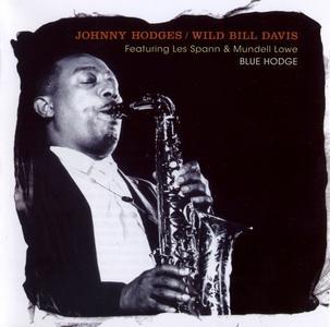 JOHNNY HODGES - Johnny Hodges & Wild Bill Davis : Blue Hodge cover