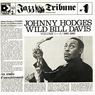 JOHNNY HODGES - Johnny Hodges & Wild Bill Davis : Jazz Tribune N°1 cover
