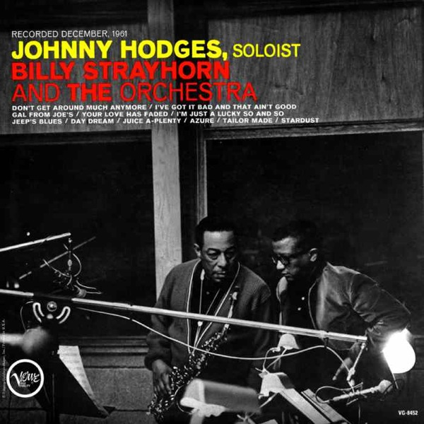 JOHNNY HODGES - Johnny Hodges With Billy Strayhorn And The Orchestra cover