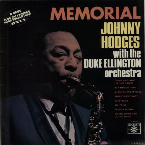 JOHNNY HODGES - Johnny Hodges With The Duke Ellington Orchestra : Memorial cover