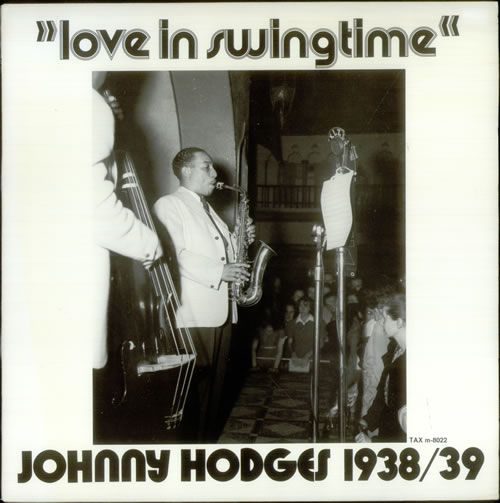 JOHNNY HODGES - Love In Swingtime cover