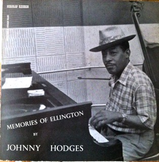 JOHNNY HODGES - Memories of Ellington (aka In A Mellow Tone) cover
