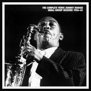 JOHNNY HODGES - The Complete Verve Johnny Hodges Small Group Sessions 1956-61 cover