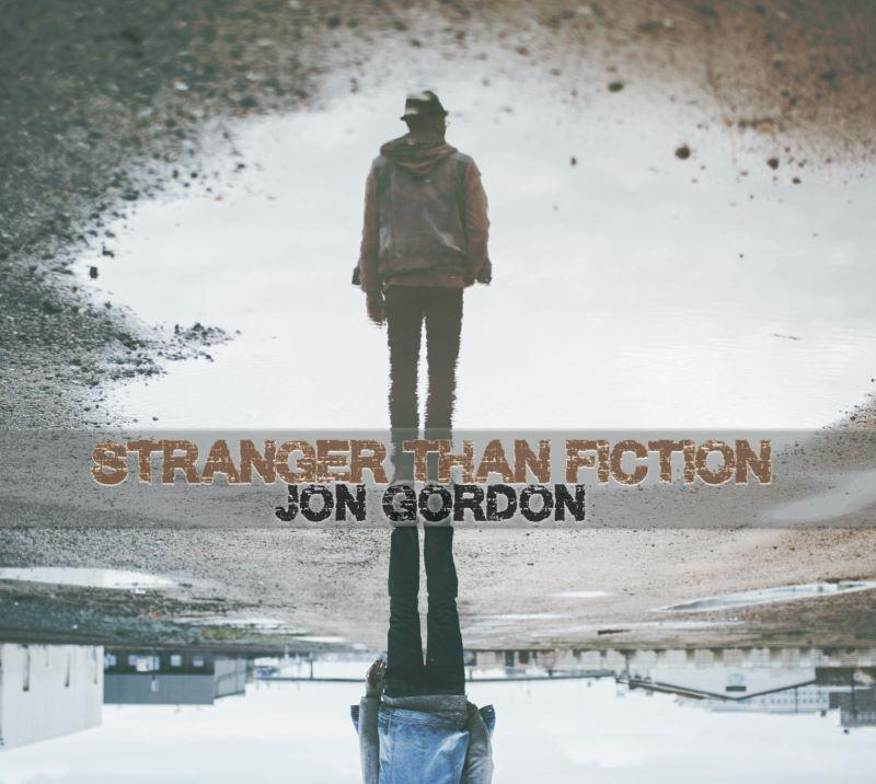 JON GORDON - Stranger Than Fiction cover