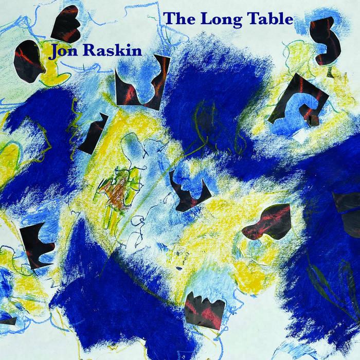 JON RASKIN - The Long Table cover