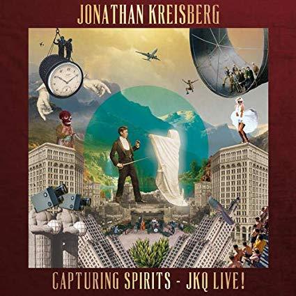 JONATHAN KREISBERG - Capturing Spirits - Jkq Live! cover