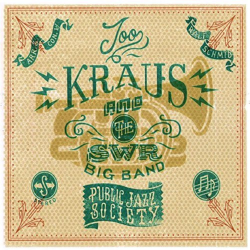 JOO KRAUS - Joo Kraus And The SWR Big Band : Public Jazz Society cover